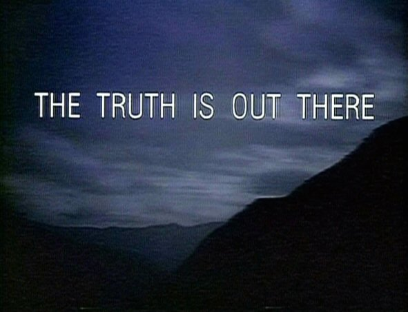 The_Truth_Is_Out_There_tagline.jpg